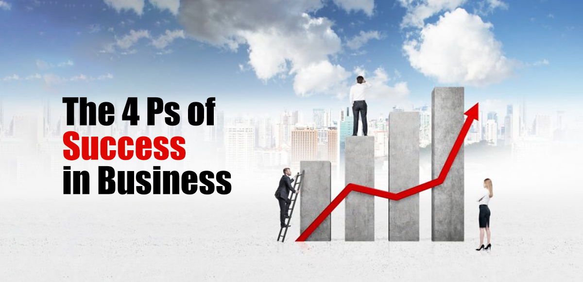 The 4 Ps of Success In Business